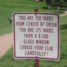 the game, golf courses, window, funny signs, funny pictures