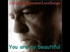 """You Are So Beautiful,"" Joe Cocker"
