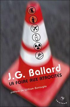 La foire aux atrocités, French translation of The Atrocity  Exhibition, published by Éditions Tristram, Paris, 2003