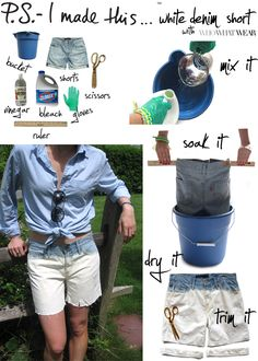 DIY Dip Dye Shorts: Create bleach solution- mix 2 parts water & 1 part bleach in a plastic bucket.  Thread a ruler through belt loops that will rest across top of bucket. Dip shorts to desired depth & rest on top of bucket, soak for 30 min. Remove & soak in sink/tub in 2 parts water, 1 part vinegar for 10 min. to stop bleaching process. Let dry then cut to desired length. For future washing instructions- throw in with summer whites.