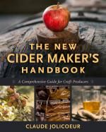 The New Cider Maker's Handbook: A Comprehensive Guide for Craft Producers - See more at: http://www.chelseagreen.com/bookstore/item/the_new_cider_makers_handbook:hardcover,%20plc#sthash.q0yrewwH.dpuf