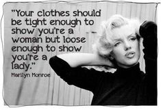 wise, quotes, for girls, sayings, clothes, fashion, marilyn monroe
