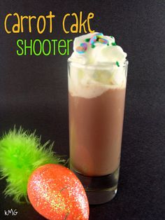 Carrot Cake Shooter  arrot Cake Shooter  1/2 ounce Bailey's Irish Cream  1/2 ounce cinnamon schnapps  1/2 ounce Frangelico or butterscotch schnapps. Pour all in a tall shot glass. Top with whipped cream and sprinkles, if desired. @Amanda Snelson Goggin, this is all you