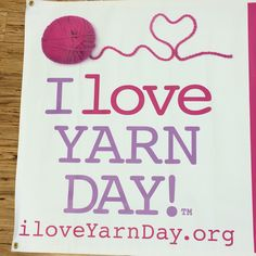 @iloveyarnday is Friday, October 10th! Go to ILoveYarnDAy.org for more details.  If you're near Charlotte, NC, visit blog.redheart.com for info on Red Heart's fiber flash mob.