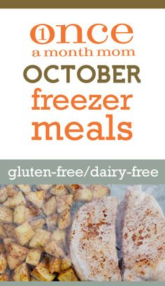 Gluten Free Dairy Free October 2012 Freezer Menu from Onceamonthmom.com