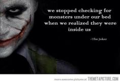 Joker's deep words…