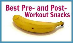 The perfect pre and post-workout foods to get the most out of your sweat session!