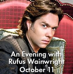 Check out the Fox's upcoming events, including Rufus Wainwright!