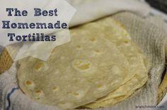 The Best Homemade Tortillas