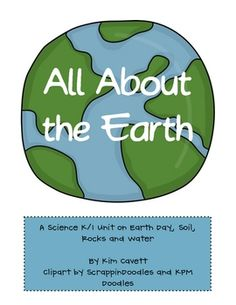 Lots of fun activities for Earth Day along with activities about rocks, soil and water!Earth Day*Earth Day Web (p.3)*Earth Day Fill-in-the-...