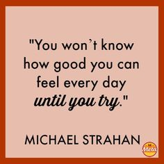 Love this quote from @Metamucil spokesman Michael Strahan! Check out Michael's 10 Ways to Fit in Fitness When There's No Time | via @SparkPeople #fitness #wellness #metamucil #metawellness #themetaeffect
