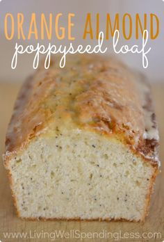 Orange Almond Poppyseed Loaf