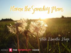 "Today I honor and remember the Someday Moms. ""While I breathe, I hope."""