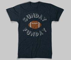 Sunday Funday T-shirt.