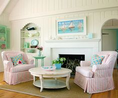 Coastal Cottage - but have blue striped chairs instead of pink