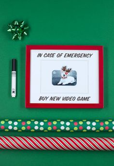 """The Emergency Gift Card: Take giving a GiftCard to the next level by placing it an inexpensive frame with the instructions, """"In case of emergency, use to buy a new video game."""""""