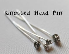 Knotted Head Pin video tutorial wire jewelry, jewelry tutorials, pin video, head pins tutorial, pin tutori, video tutori, knot head