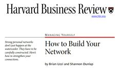 Uzzi, B., & Dunlap, S. (2005). How to build your network. harvard business review, 83(12), 53.
