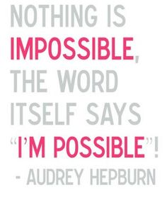 Nothing Is Impossible #quotes #inspirational