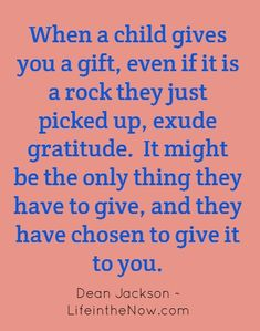 wonderful quote! Thankful for my kids!