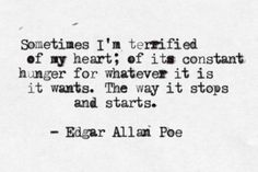 tattoo ideas, edgar allan poe, eap, tattoo quotes, thought, beauty, fonts, constant hunger, feelings