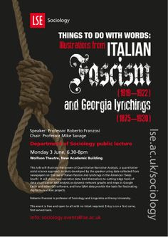 Professor Roberto Franzosi: 'Things to Do with Words: Illustrations from Italian Fascism (1919–1922) and Georgia lynchings (1875–1930)' 3 June 2013. event poster, sociolog public, june 2013, public event, lse sociolog