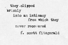 """""""They slipped briskl"""
