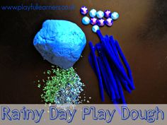 Playful Learners: Rainy Day Play Dough