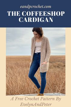 The Coffeeshop Cardigan - Evelyn And Peter Crochet