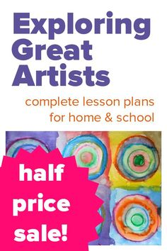 Half price sale on all Exploring Great Artists resources. Complete art lesson plans for home or school.