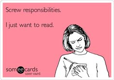 Screw responsibilities. I just want to read.