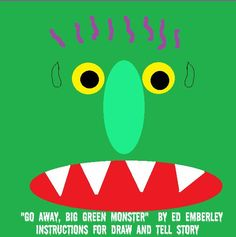 Go Away, Big Green Monster! Draw and Tell ~ so tomorrow