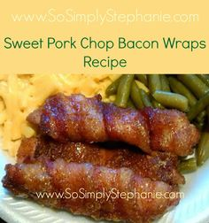 Sweet Pork Chop Bacon Wraps Recipe, Pork Chop Recipes