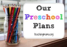 Our Preschool Plans for 2014 - Teaching Mama. Pinned by SOS Inc. Resources. Follow all our boards at pinterest.com/sostherapy/ for therapy resources.