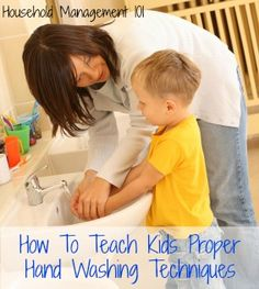 Tips for how to teach kids proper hand washing technique - the cheapest and most effective way to stop the spread of germs!