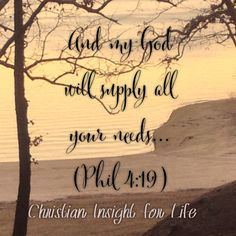 God will supply all you need-you won't know this unless you take the risk & trust Him....will you? LMM #trustgod #christianinsightforlife