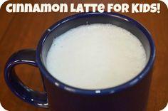 "warm cinnamon ""latte"" for kids"