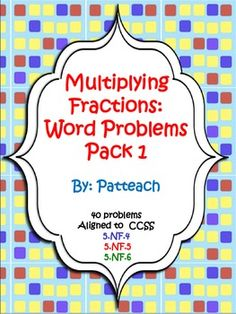 Multiplying Fractions: Word Problems Pack 1