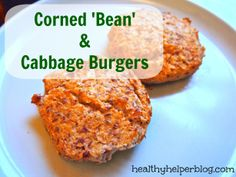 Corned 'Bean' and Cabbage Burgers [Recipe Redux #6] - |