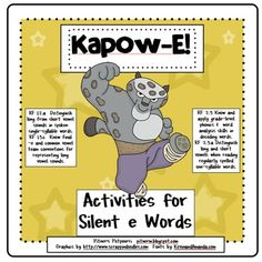 Kung Fu Ka-Pow-E! Silent E Activities