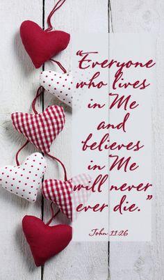 John 11:26...These words were spoken to Martha ♥