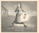 Unspoken: A Story from the Underground Railroad by Henry Cole | Picture This! Teaching with Picture Books