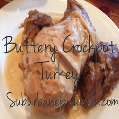 Buttery Crockpot Turkey Breast -- 1-4 lb boneless turkey breast, (1) French Onion Soup mix, Enough water to cover the bottom of the crockpot, (1) Melted stick of butter,Salt & Pepper:      Place frozen turkey breast in pot. Cover w/onion soup pkt & Salt, Pepper & water. Pour butter over the top of the turkey. Cook on High for 5-6 hours.Switch to low for an hour & then to warm till ready to serve