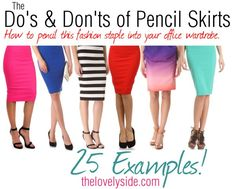 The Lovely Side: Pencil It In   Working the Pencil Skirt into Your Work Attire, Including 25 Examples with Do's and Don'ts