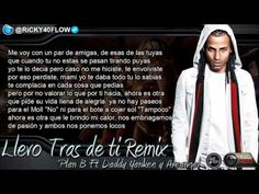 Llevo Tras De Ti Remix (Video Letra) Plan B Ft Daddy Yankee, Arcangel (La Formula)
