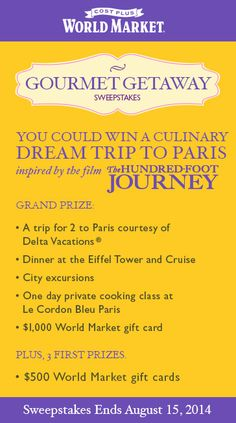 """Gourmet Getaway Sweepstakes""  Enter to win a culinary trip to Paris inspired by the film ""The Hundred Foot Journey"""