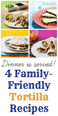 Use flour tortillas to sneak new flavors and more nutrition into your picky eater's tummy.