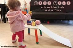 Baby Play Ideas: Vehicles, Balls & Ramps | Childhood101