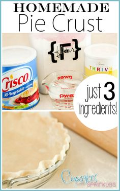 EASY Homemade Pie Crust... Impress Holiday guests! (guestpost by Cupcakes with Sprinkles)