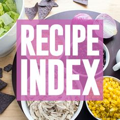 Recipe Index | Skinny Mom | Where Moms Get the Skinny on Healthy Living